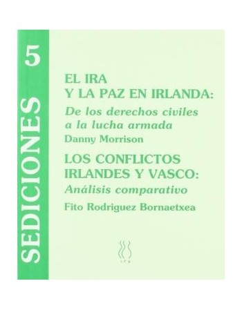 El IRA y la paz en Irlanda....
