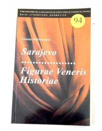 Sarajevo. Figurae Veneris...