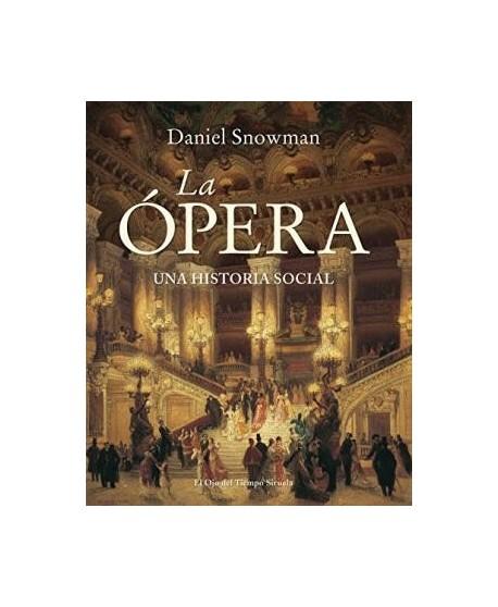 La Ópera, una historia social