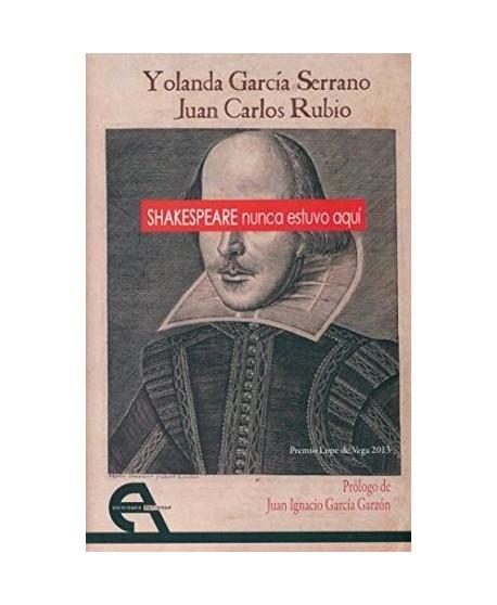 Shakespeare nunca estuvo aquí
