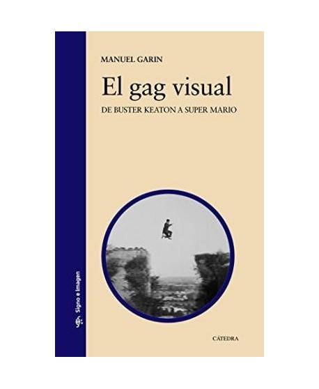El gag visual. De Buster Keaton a Super Mario