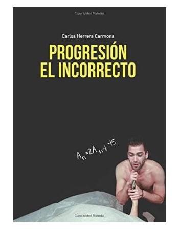 Progresión- El Incorrecto