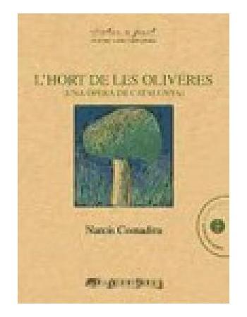 L´Hort de les oliveres (Una...