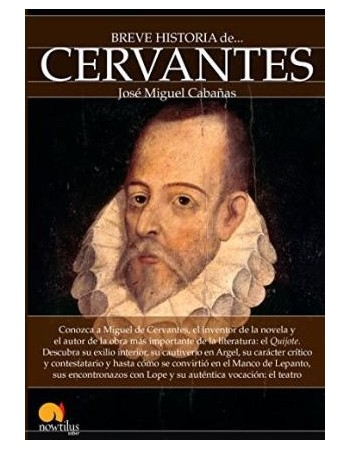 Breve Historia de Cervantes