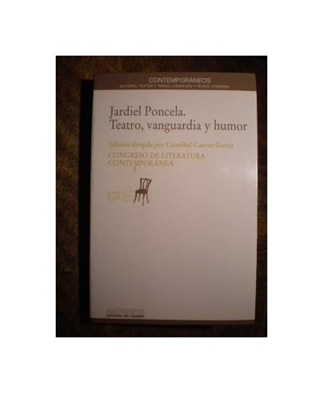 Jardiel Poncela. Teatro, vanguardia y humor