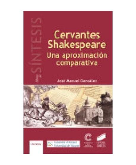 Cervantes Shakespeare Una aproximación comparativa