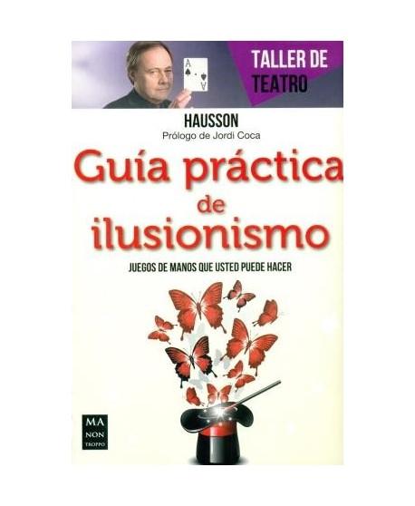 Guía práctica de ilusionismo