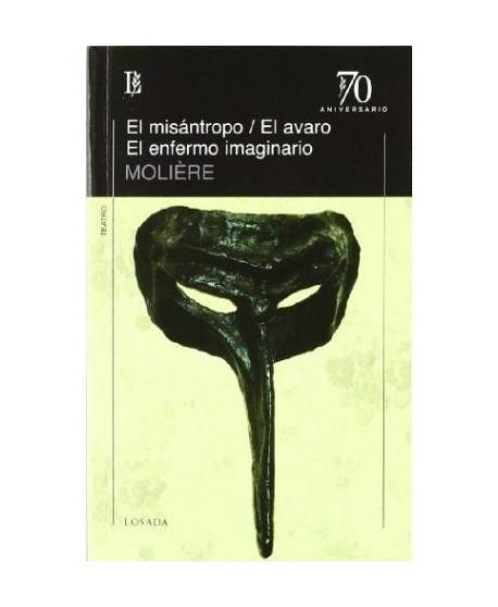 El misántropo/ El avaro/ El enfermo imaginario