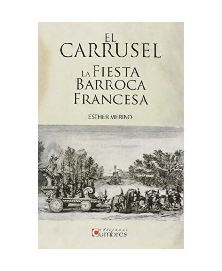 El carrusel de la fiesta barroca francesa