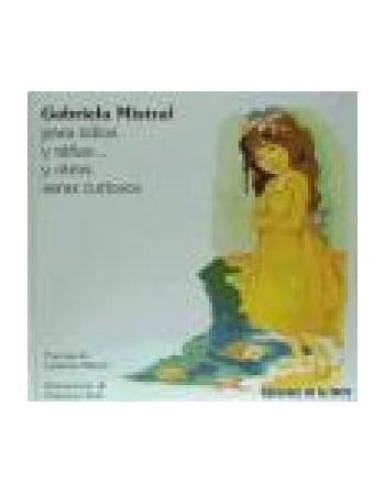 Gabriela Mistral para niñas...