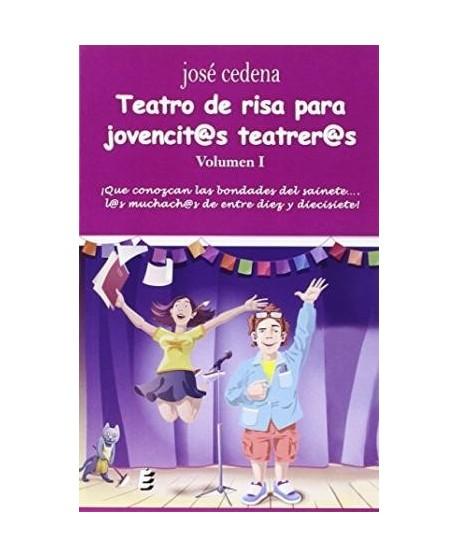 Teatro de risa para jovencit@s teatrer@s. Volumen I