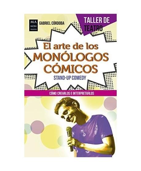 El arte de los monólogos cómicos. Stand-up comedy