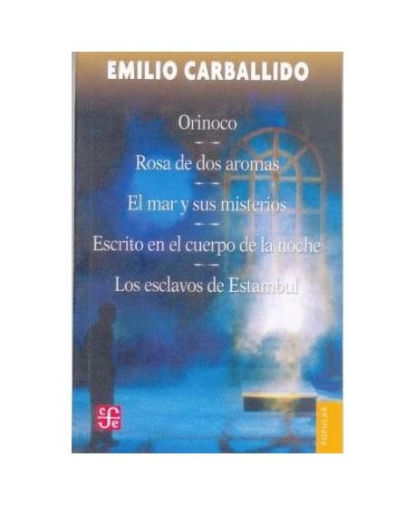 Orinoco/ Rosa de dos aromas/ El mar y sus ministerios...