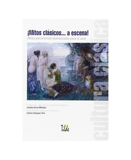¡Mitos clásicos... a escena!