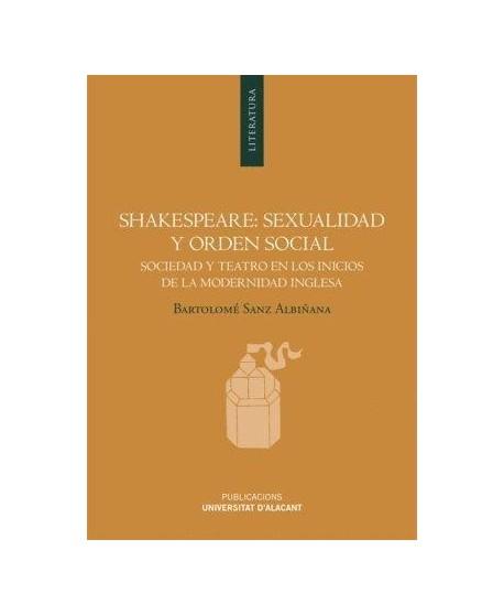 Shakespeare: Sexualidad y orden social...