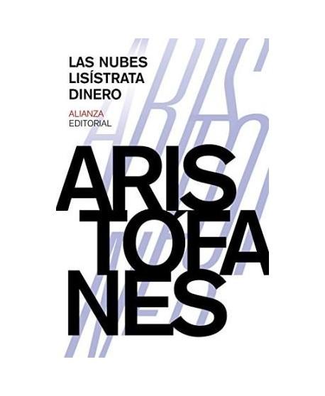 Las nubes/ Lisístrata/ Dinero