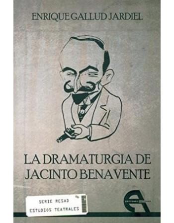 La dramaturgia de Jacinto...