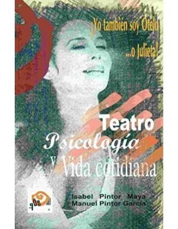 Teatro, psicología y vida...
