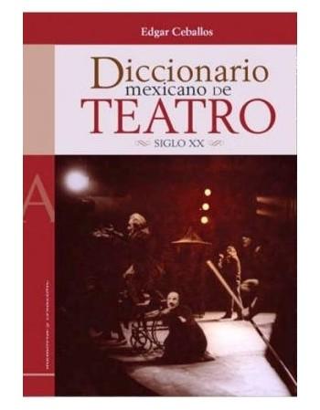Diccionario mexicano de teatro
