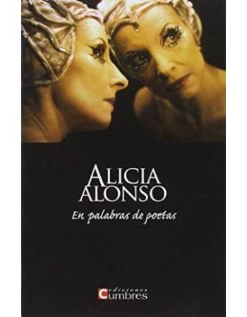 Alicia Alonso. En palabras...
