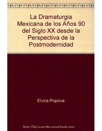 La dramaturgia mexicana de...