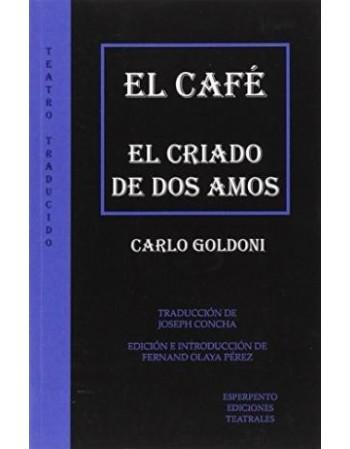 El café y El criado de dos...