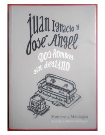 Juan Ignacio y José Ángel....