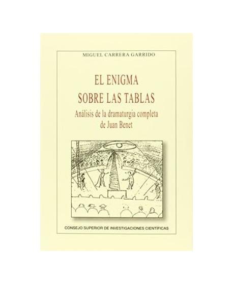 El enigma sobre las tablas: análisis de la dramaturgia completa de Juan Benet