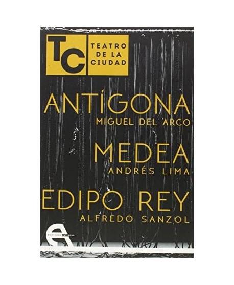 Antígona/ Medea/ Edipo Rey