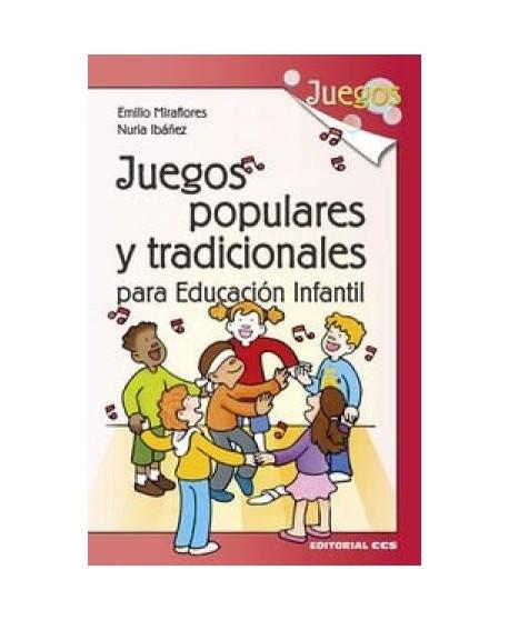 Juegos populares y tradicionales para Educación Infantil