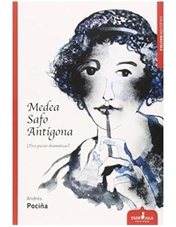 Medea, Safo, Antígona (Tres...