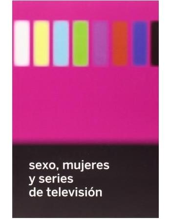 Sexo, mujeres y series de...