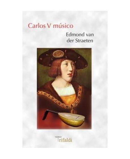 Carlos V músico