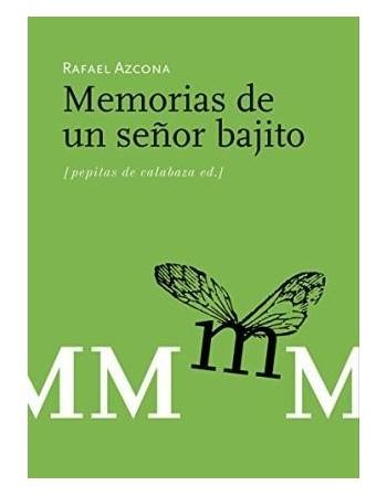 Memorias de un señor bajito