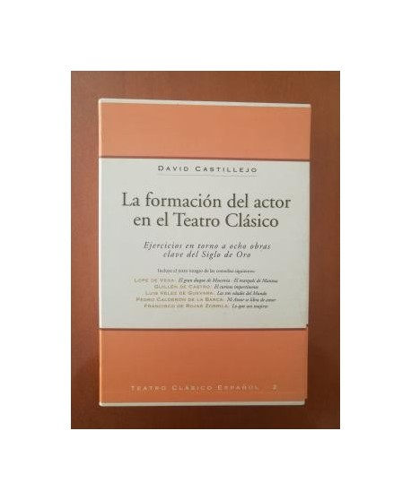 La formación del actor en el Teatro Clásico (2 vols)