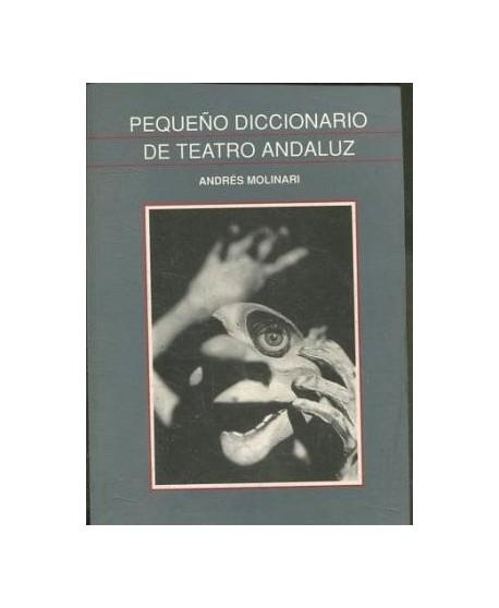 Pequeño diccionario de teatro andaluz