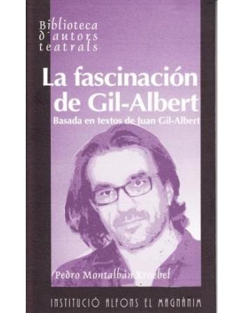 La fascinación de Gil-Albert