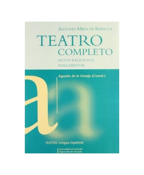 Teatro Completo (Autos religiosos) Vol. VII
