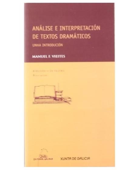 Análise e interpretación de textos dramáticos. Unha introdución.