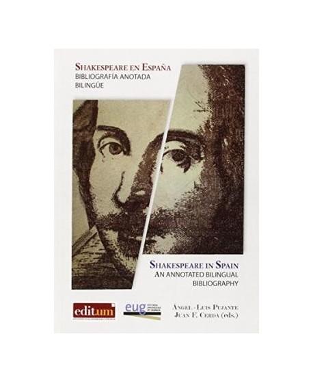 Shakespeare en España. Bibliografía anotada. Bilingüe
