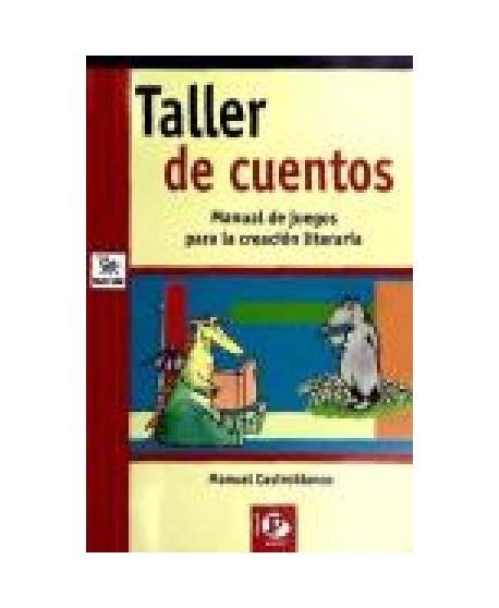 Taller de cuentos. Manual de juegos para la creación literaria