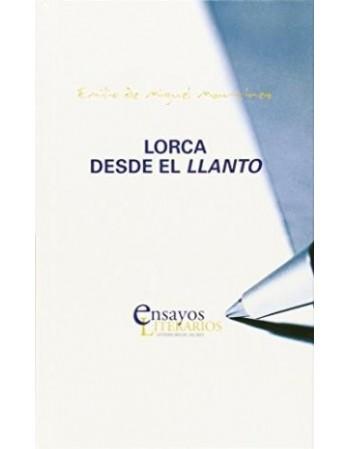 Lorca desde el llanto
