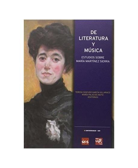 De literatura y música. Estudios sobre María Martínez Sierra