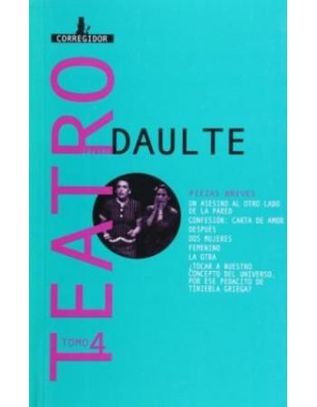 Teatro. Tomo 4. Daulte