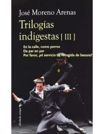 Trilogías indigestas III