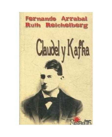 Claudel y Kafka