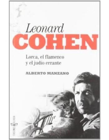 Leonard Cohen. Lorca, el...