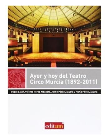 Ayer y hoy del Teatro Circo...