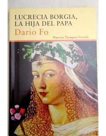 Lucrecia Borgia. La hija...