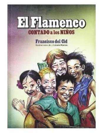 El flamenco contado a los...